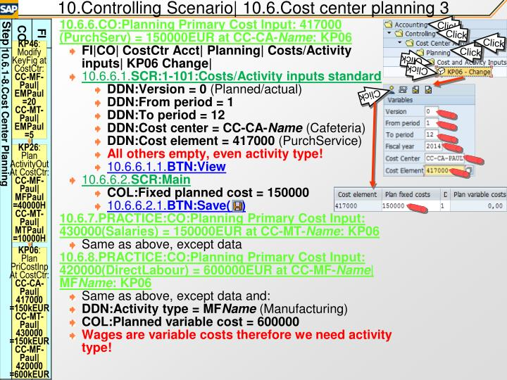 10.Controlling Scenario| 10.6.Cost center planning 3