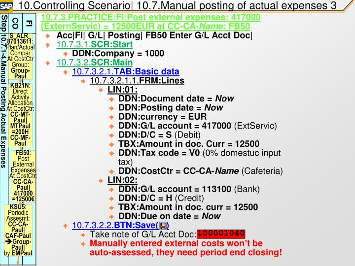10.Controlling Scenario| 10.7.Manual posting of actual expenses 3