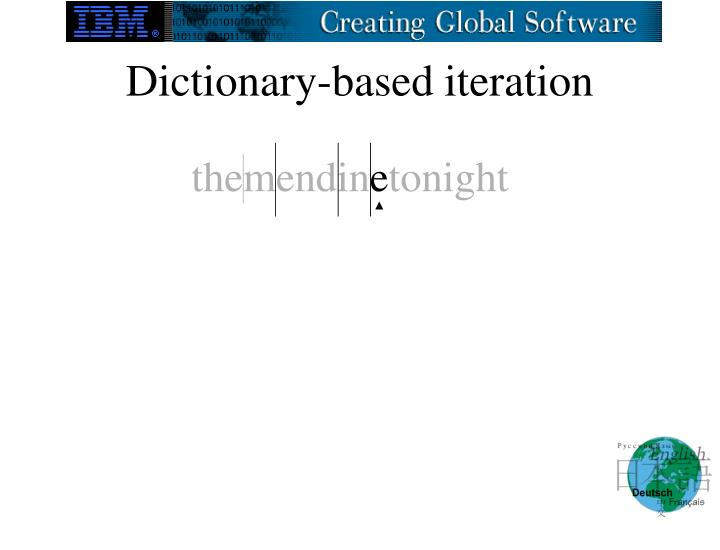 Dictionary-based iteration