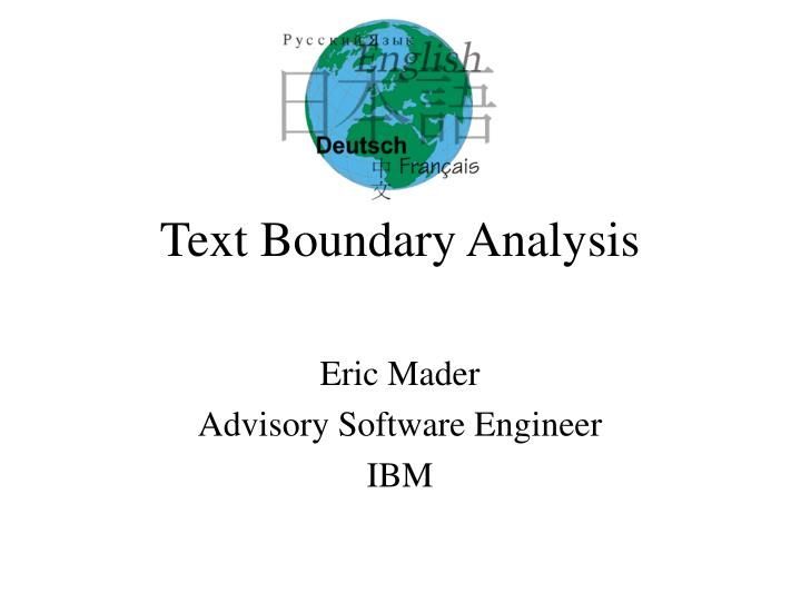 Text Boundary Analysis
