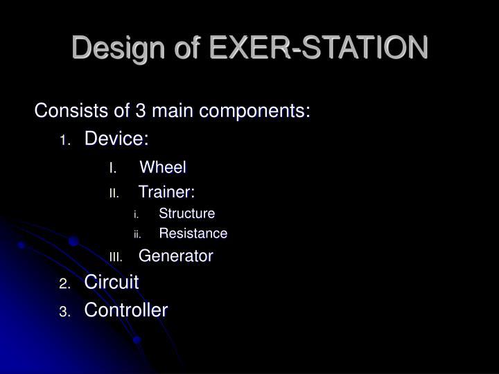 Design of EXER-STATION