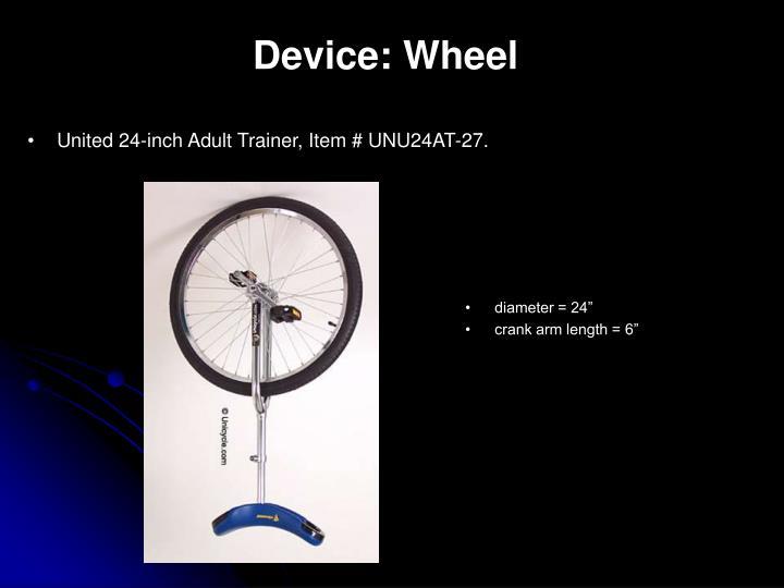 Device: Wheel