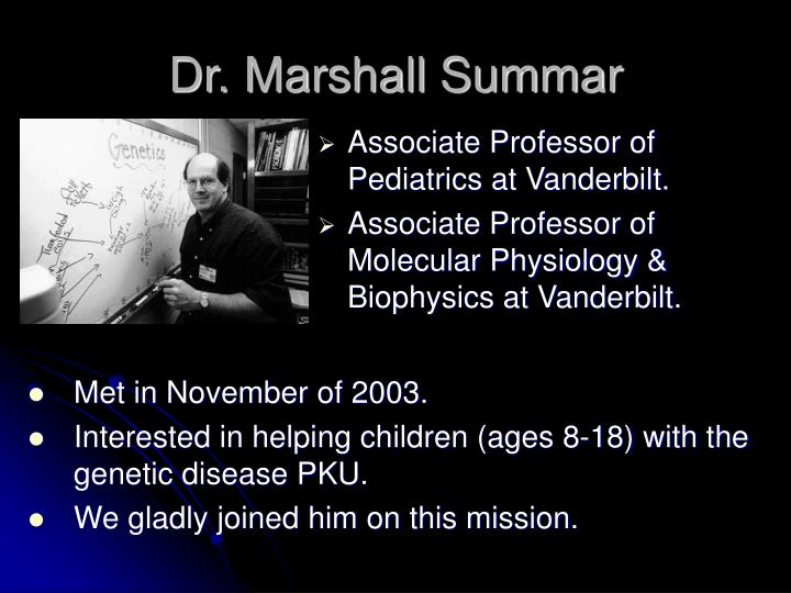 Dr. Marshall Summar