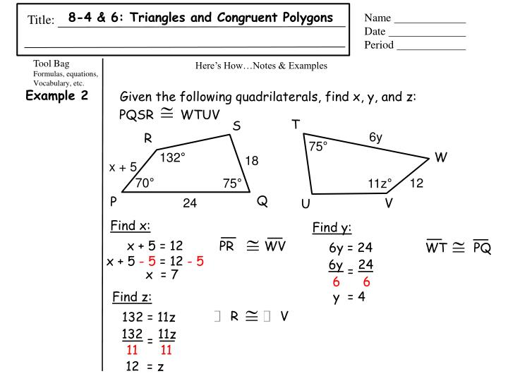 8-4 & 6: Triangles and Congruent Polygons