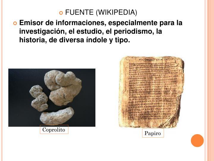 FUENTE (WIKIPEDIA)