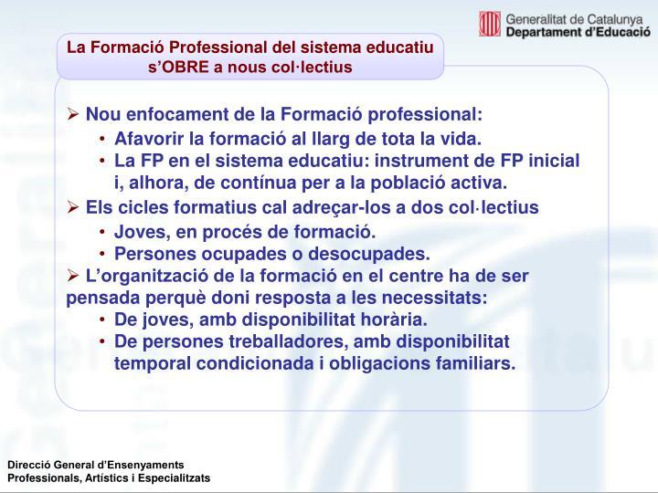 La Formació Professional del sistema educatiu s'OBRE a nous col·lectius