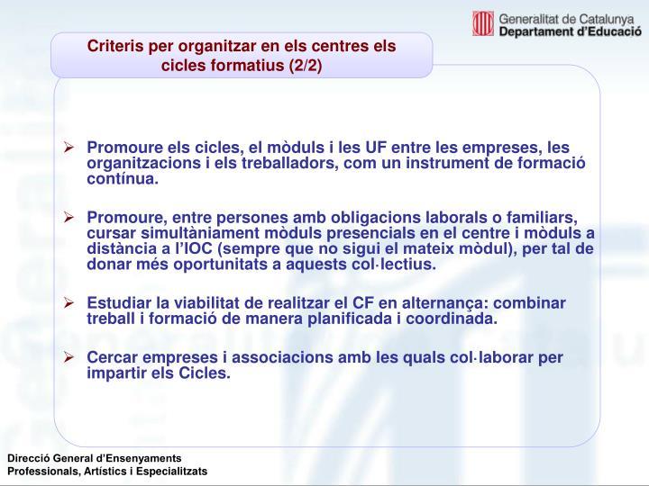 Criteris per organitzar en els centres els cicles formatius (2/2)