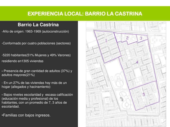 EXPERIENCIA LOCAL: BARRIO LA CASTRINA