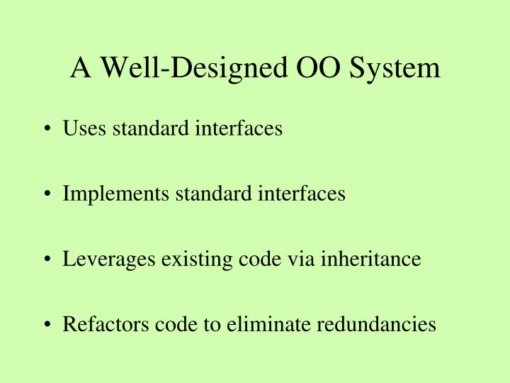 A Well-Designed OO System