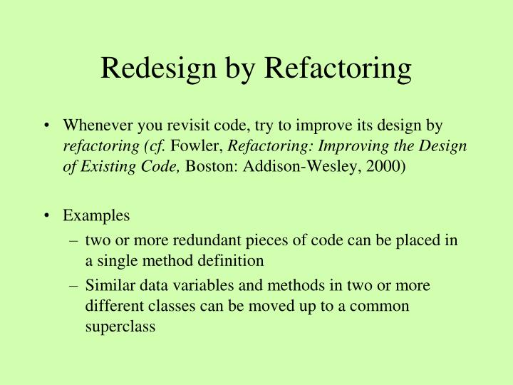 Redesign by Refactoring