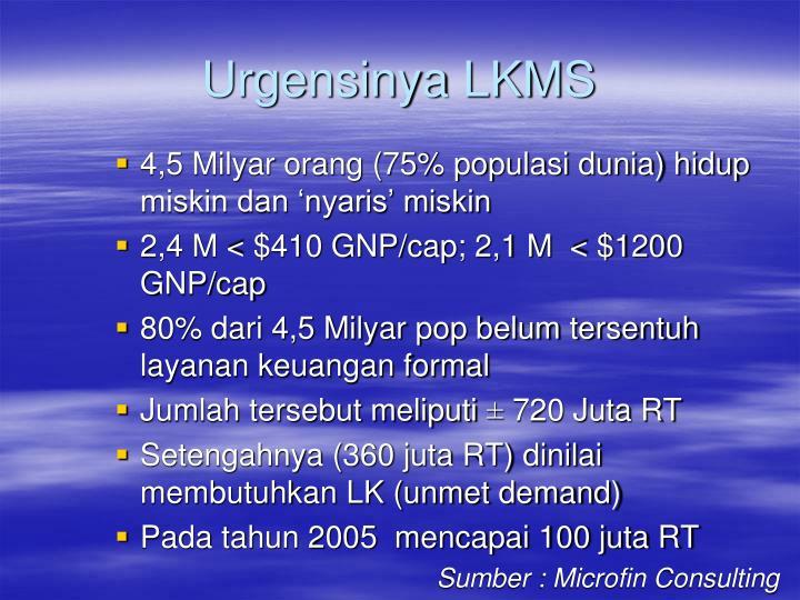 Urgensinya LKMS