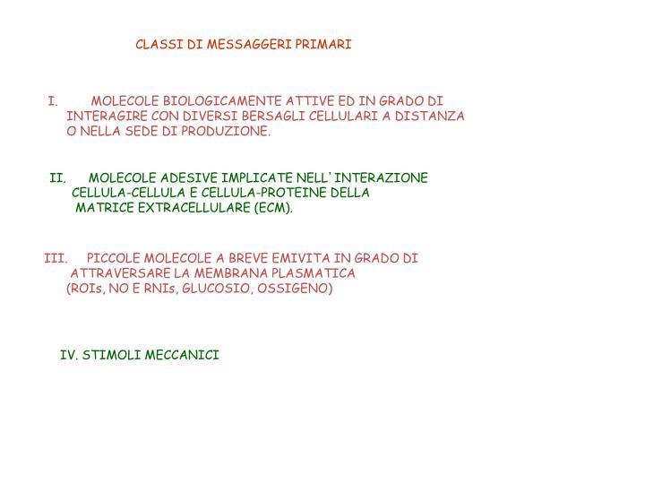 CLASSI DI MESSAGGERI PRIMARI