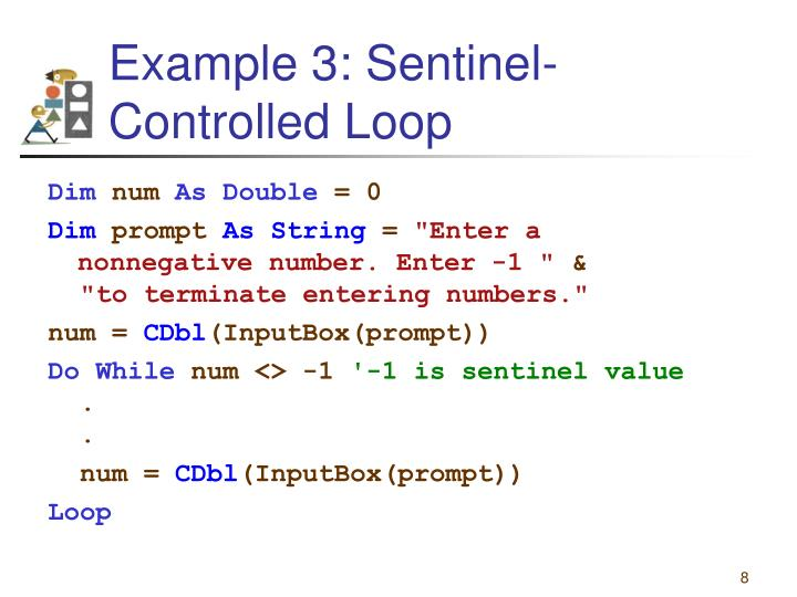 Example 3: Sentinel-Controlled Loop