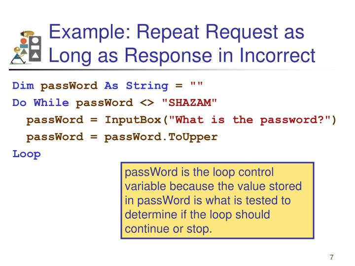 Example: Repeat Request as Long as Response in Incorrect