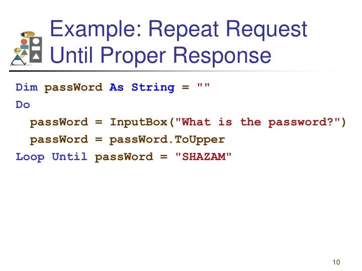 Example: Repeat Request Until Proper Response