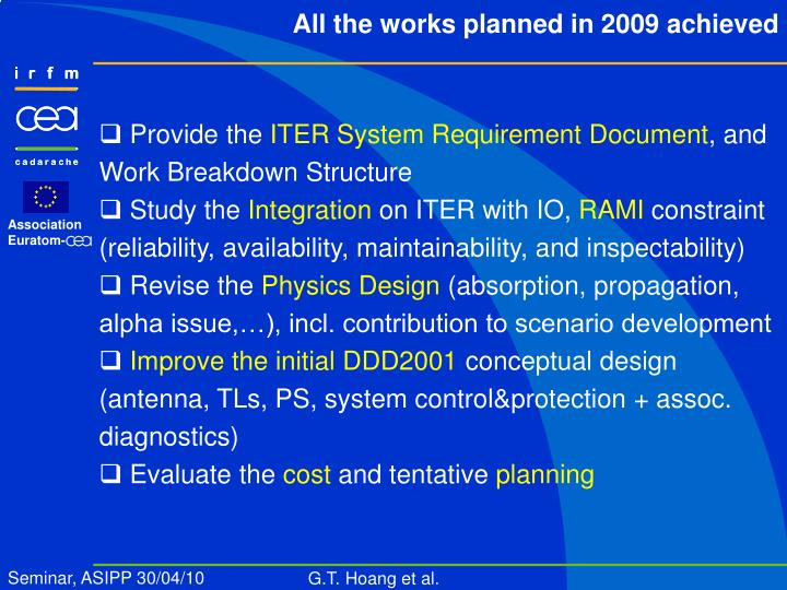 All the works planned in 2009 achieved