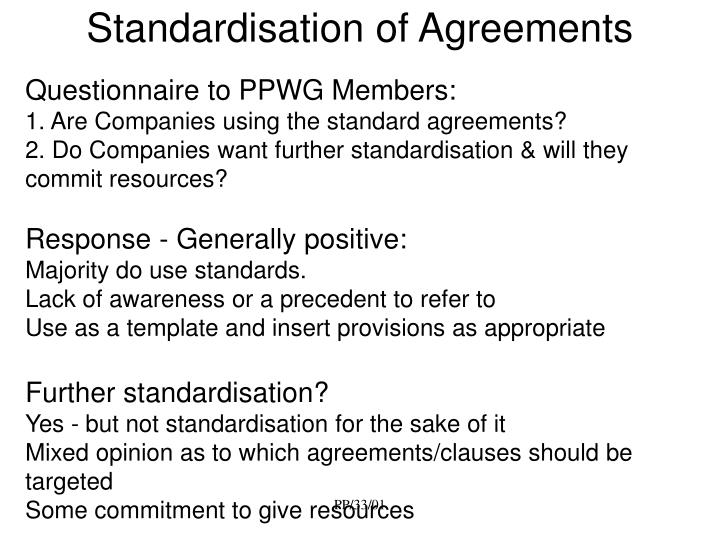 Standardisation of agreements1