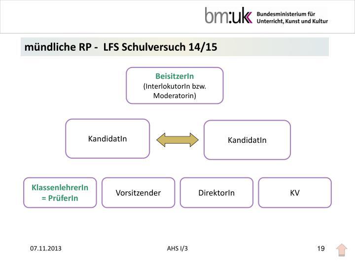 mündliche RP -  LFS Schulversuch 14/15