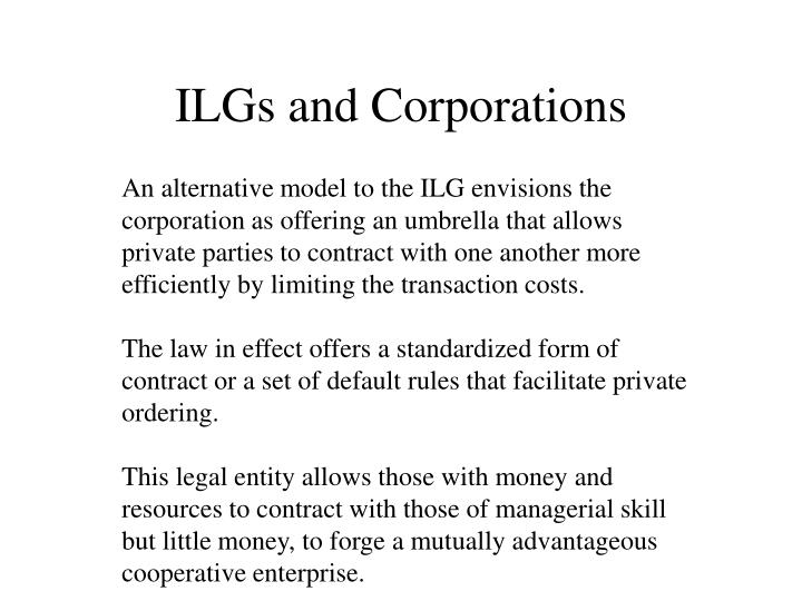 ILGs and Corporations
