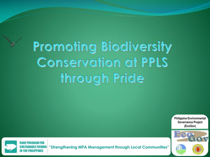 Promoting biodiversity conservation at ppls through pride