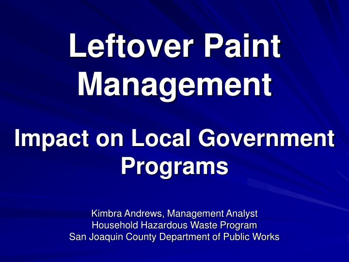 Leftover Paint Management
