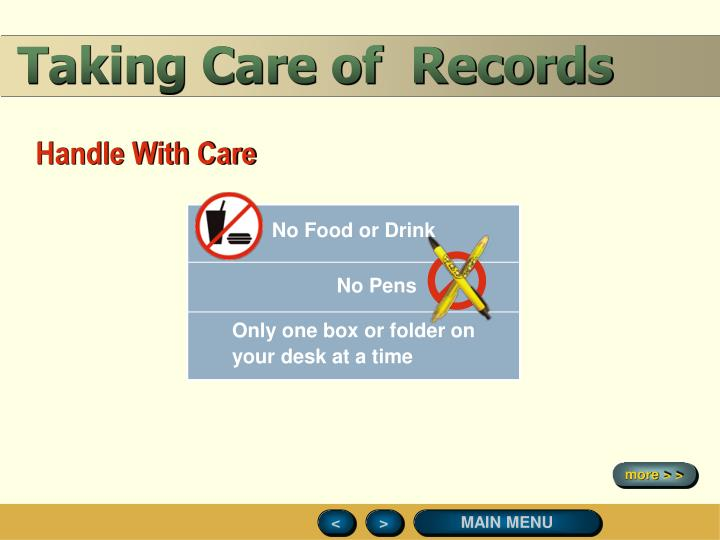 Taking Care of  Records