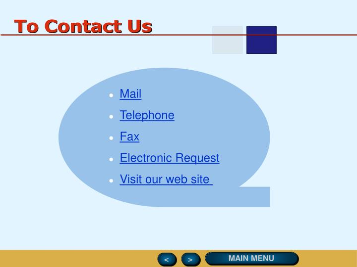 To Contact Us