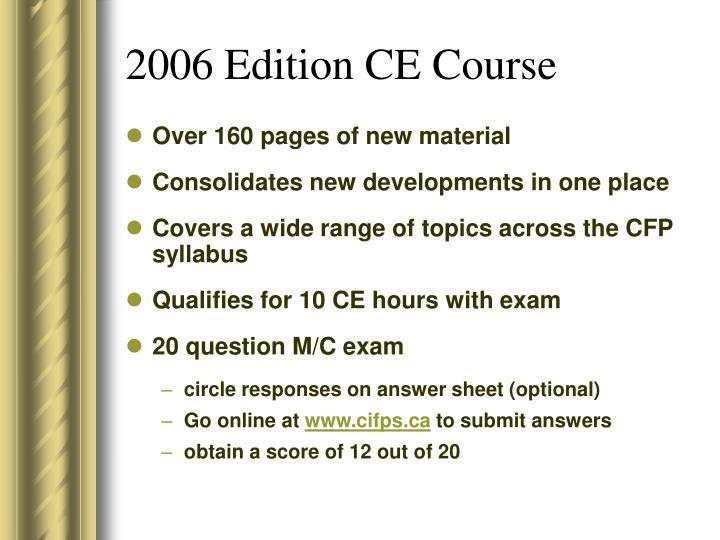 2006 Edition CE Course