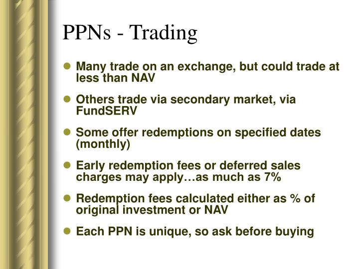 PPNs - Trading