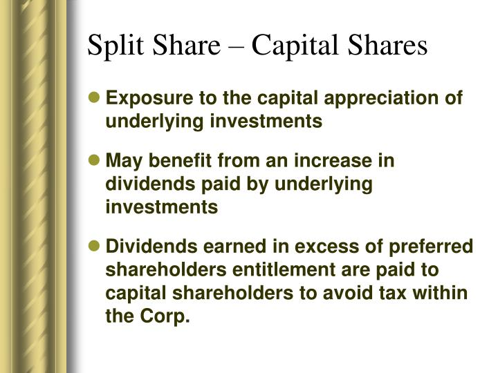 Split Share – Capital Shares