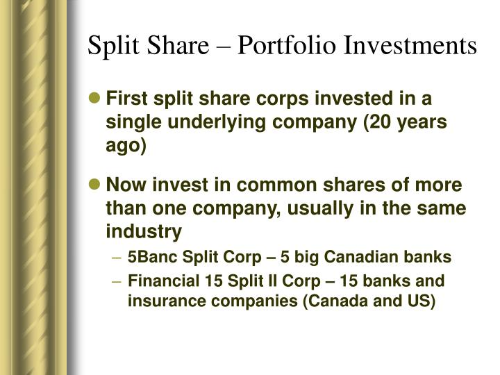 Split Share – Portfolio Investments