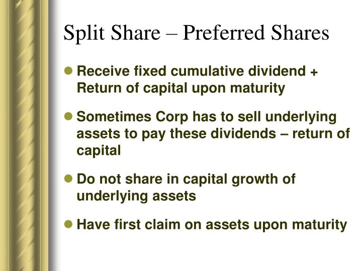 Split Share – Preferred Shares