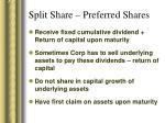 split share preferred shares