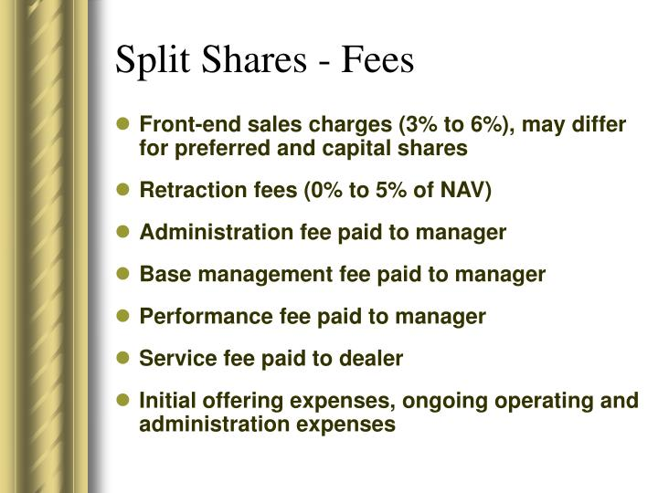 Split Shares - Fees