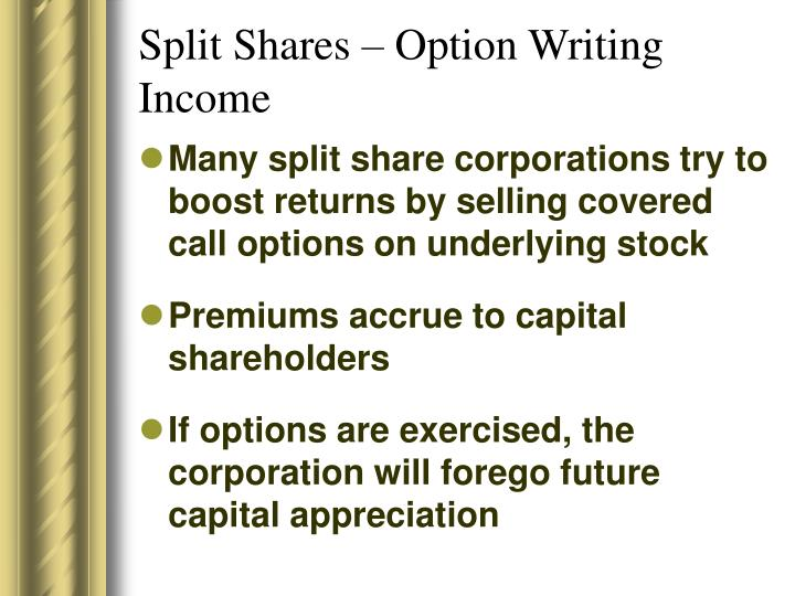 Split Shares – Option Writing Income