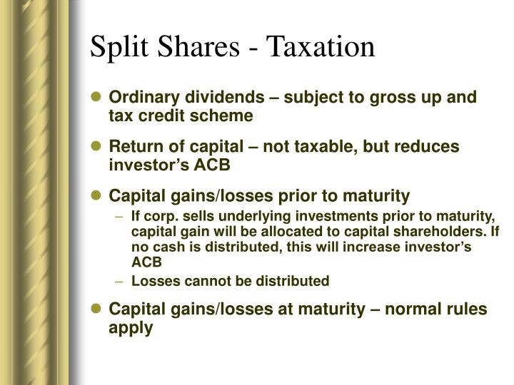 Split Shares - Taxation