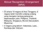 mutual recognition arrangement mra