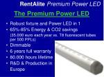 the premium power led