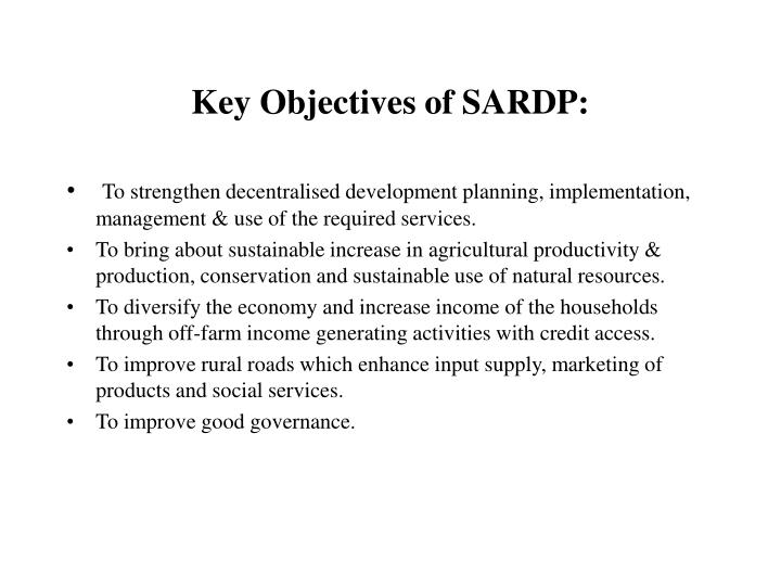 Key objectives of sardp