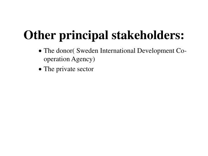 Other principal stakeholders: