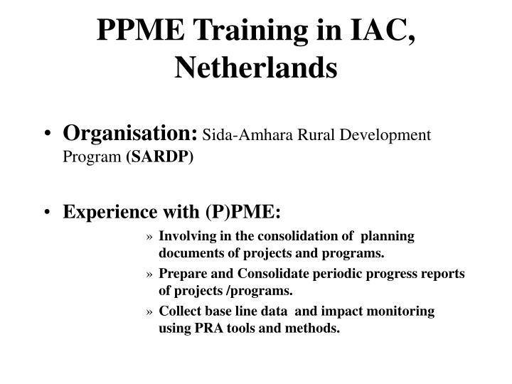 PPME Training in IAC, Netherlands