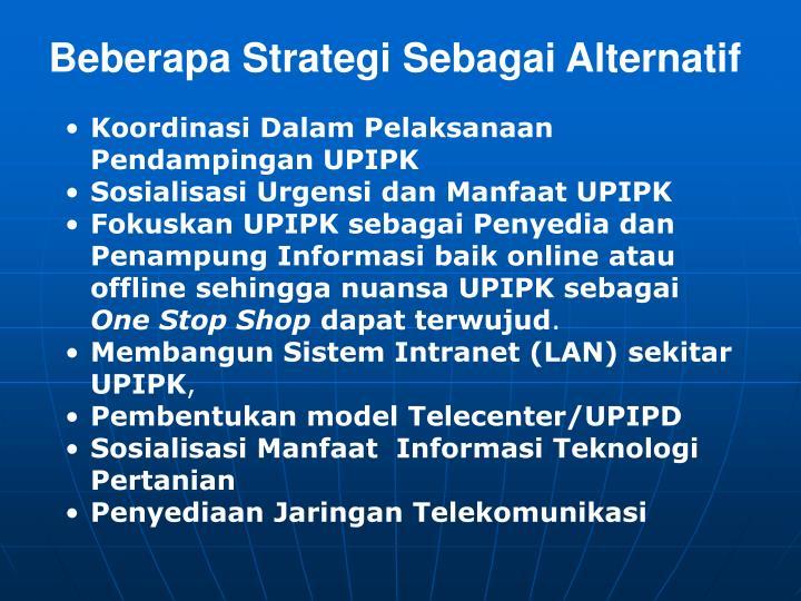 Beberapa Strategi Sebagai Alternatif