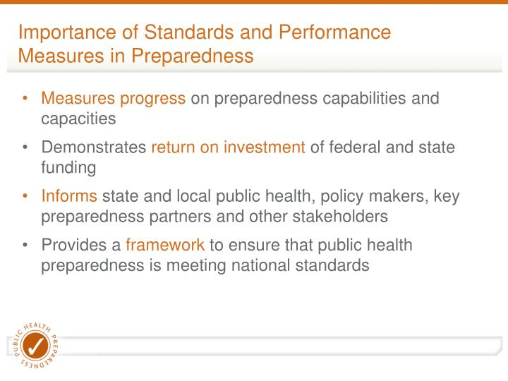 Importance of standards and performance measures in preparedness