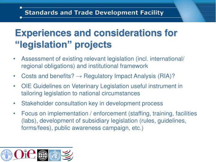 "Experiences and considerations for ""legislation"" projects"