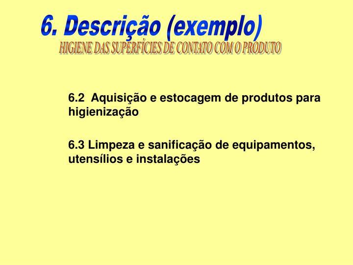 6. Descrição (exemplo)