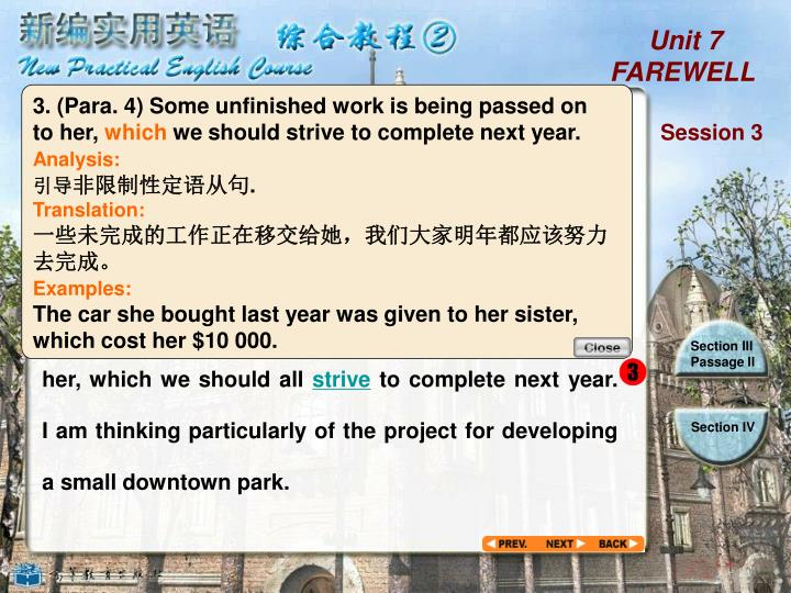 3. (Para. 4) Some unfinished work is being passed on