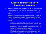 answers to final case study question 4 continued3