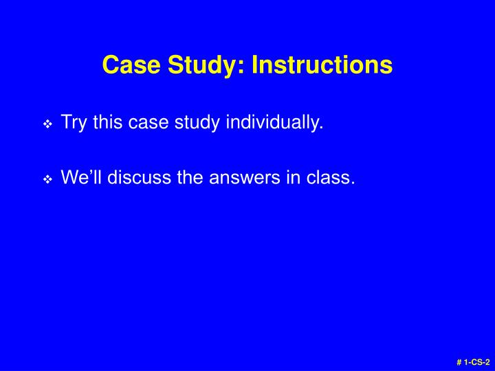 Case study instructions