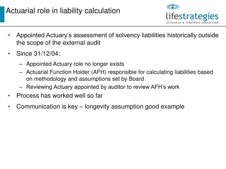 Actuarial role in liability calculation