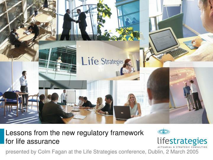 Lessons from the new regulatory framework
